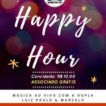Happy Hour – Sexta-feira 06/10/2017