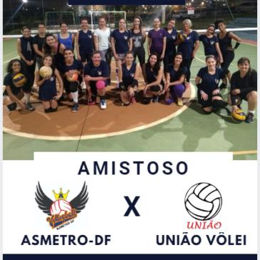 Amistoso – Asmetrô-DF X União Vôlei