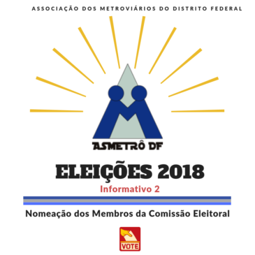Eleições 2018 – Integrantes da Comissão Eleitoral