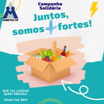 Campanha Solidária: Juntos, somos + fortes!