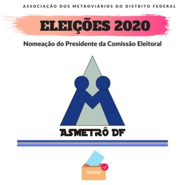 Eleições 2020 – Nomeação do Presidente da Comissão Eleitoral